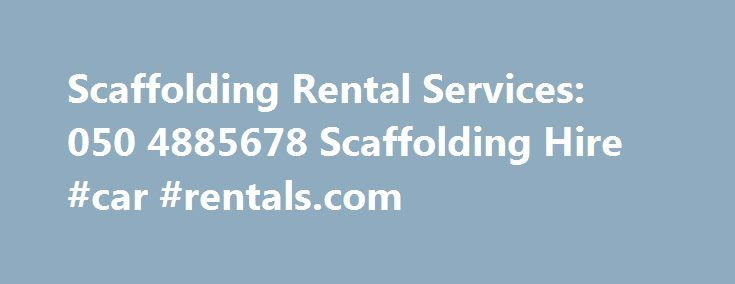 Scaffolding Rental Services: 050 4885678 Scaffolding Hire #car #rentals.com http://renta.remmont.com/scaffolding-rental-services-050-4885678-scaffolding-hire-car-rentals-com/  #scaffolding rental # Scaffolding Rental Mobile Aluminium Scaffolding rental Dubai. Sharjah. Abu Dhabi. Ajman. United Arab Emirates. The Mobile Aluminium Scaffolding Rental  ( Hire  ) Tower is available with staircase. These products are made by using quality material which is sourced from leading vendors of the…