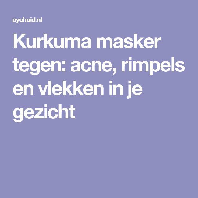 Kurkuma masker tegen: acne, rimpels en vlekken in je gezicht
