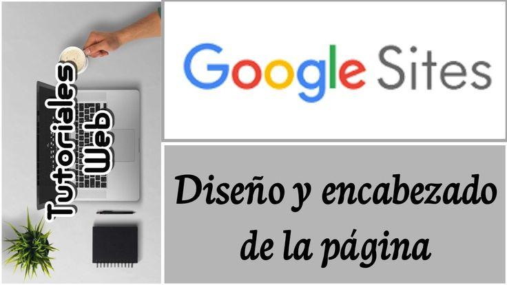 Google Sites Nuevo 2017 - Diseño y encabezado de la página (español)