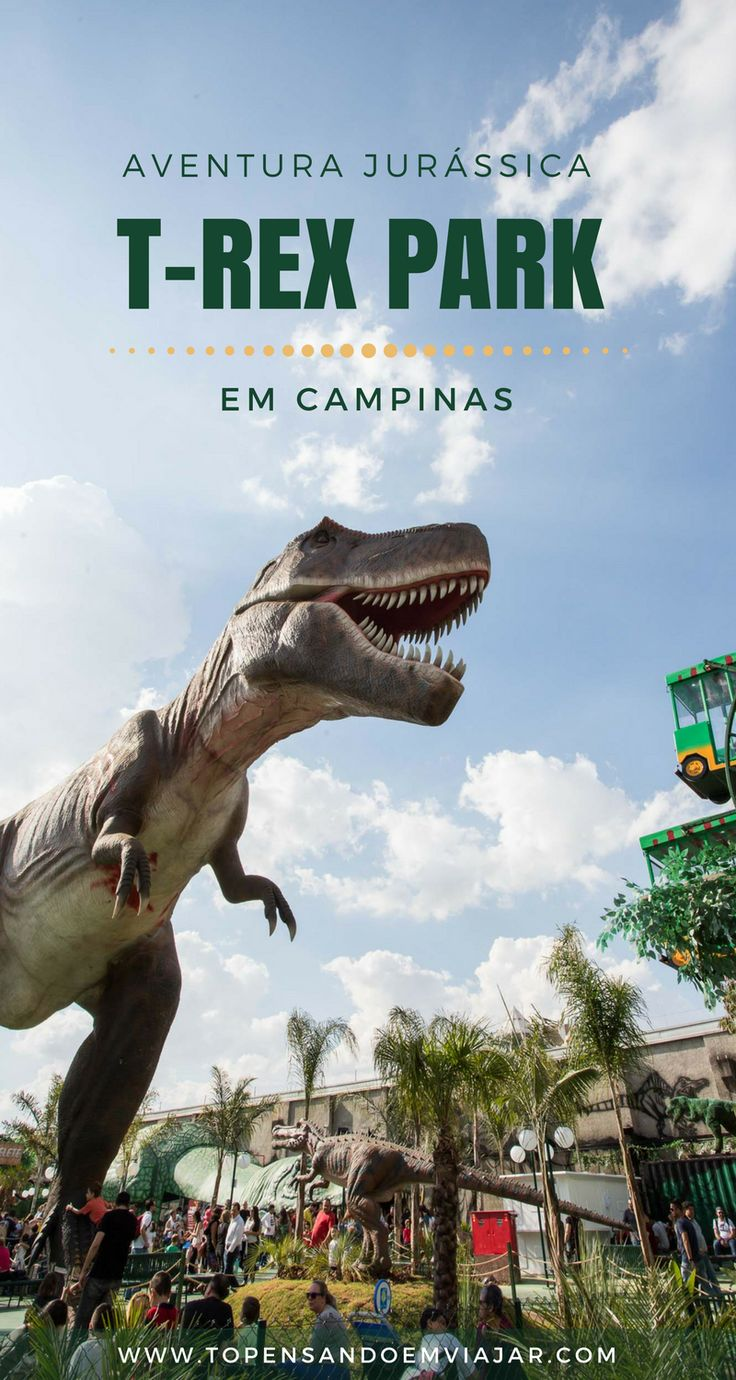 Que tal combinar uma aventura jurássica e muita diversão para a garotada? Conheça o T-Rex Park em Campinas, a 100km de São Paulo.