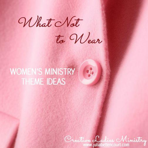Fashion Womens Ministry Theme:  Ephesians 4:22-24  #ladiesministry #womensministry