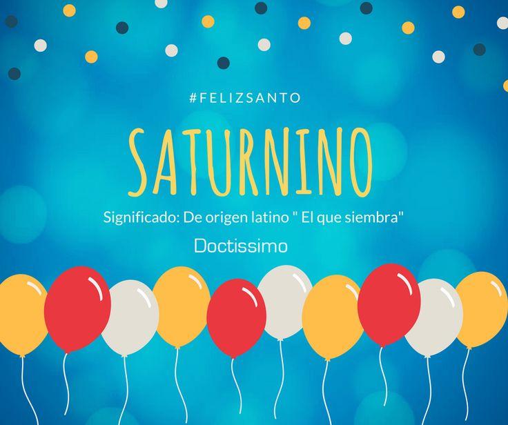 #Nombredeldía ¡Felicidades a todops los Saturnino en su día! 🎈🎉🎂