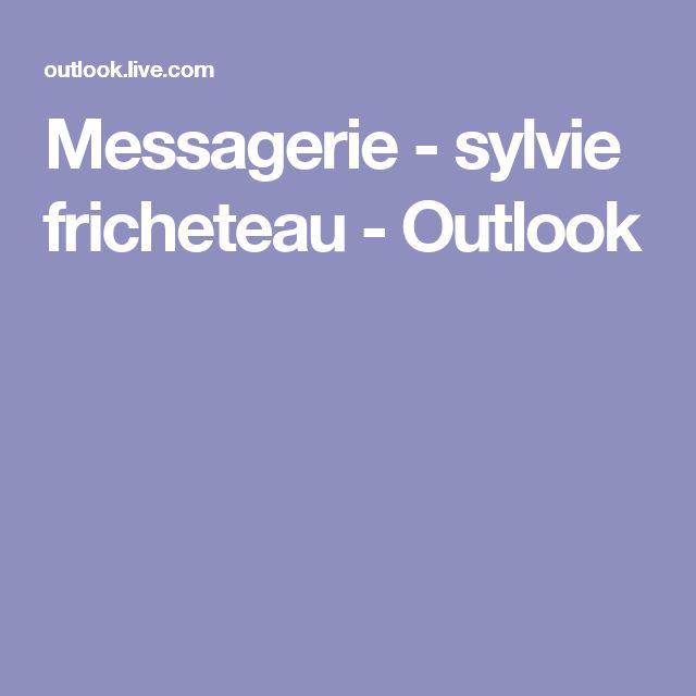 Messagerie - sylvie fricheteau - Outlook