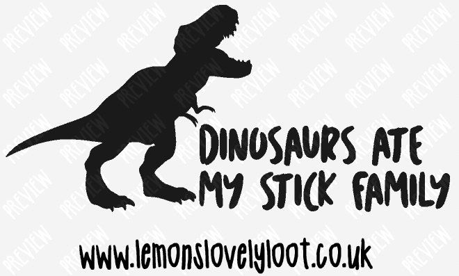 Dinosaurs ate my stick family vinyl decal sticker vehicle car window