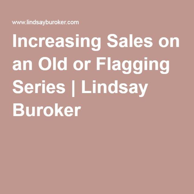Increasing Sales on an Old or Flagging Series | Lindsay Buroker