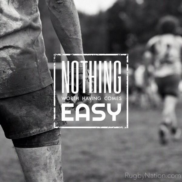 Nothing worth having comes easy!  #Rugby