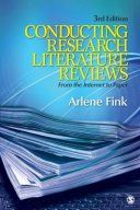 What Is a Literature Review?: <i>Conducting Research Literature Reviews: From the Internet to Paper</i>, 3rd ed., by Arlene Fink (Sage Publications, 2009)