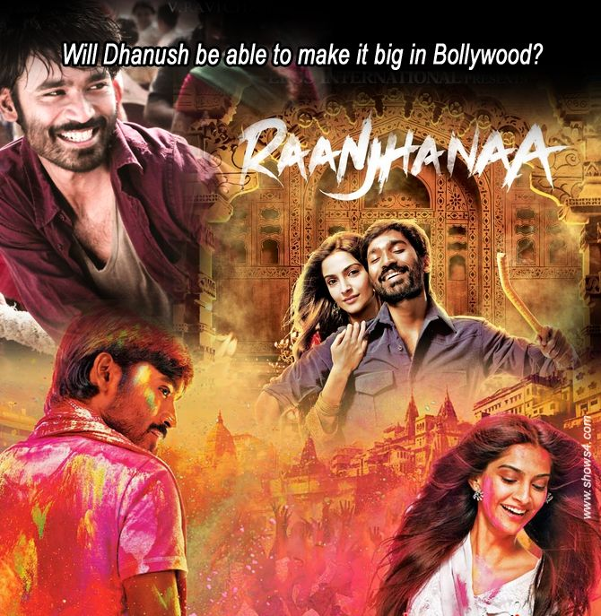 Will Dhanush be able to make it big in Bollywood?