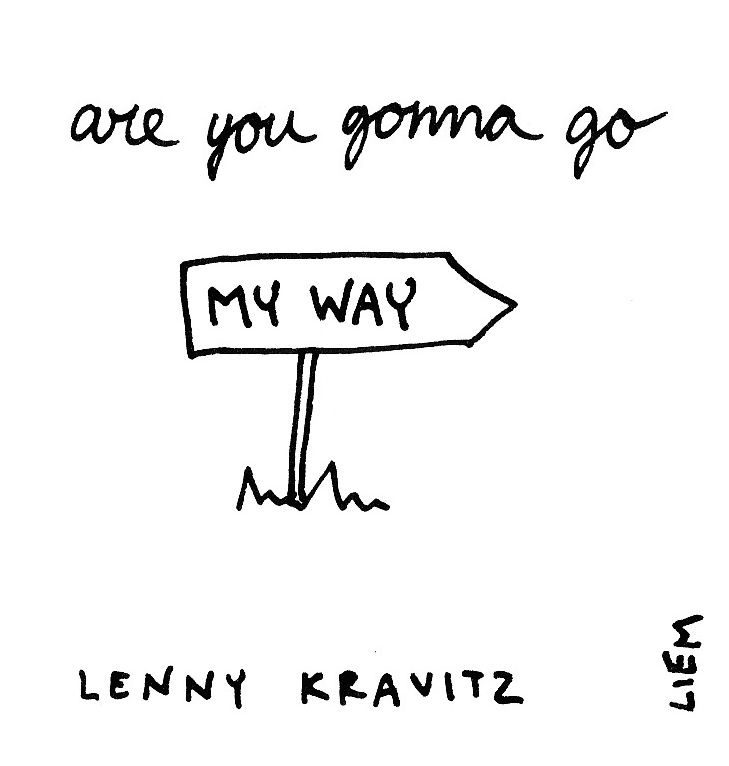 Lenny Kravitz. Are you gonna go my way. 365 illustrated lyrics project, Brigitte Liem.