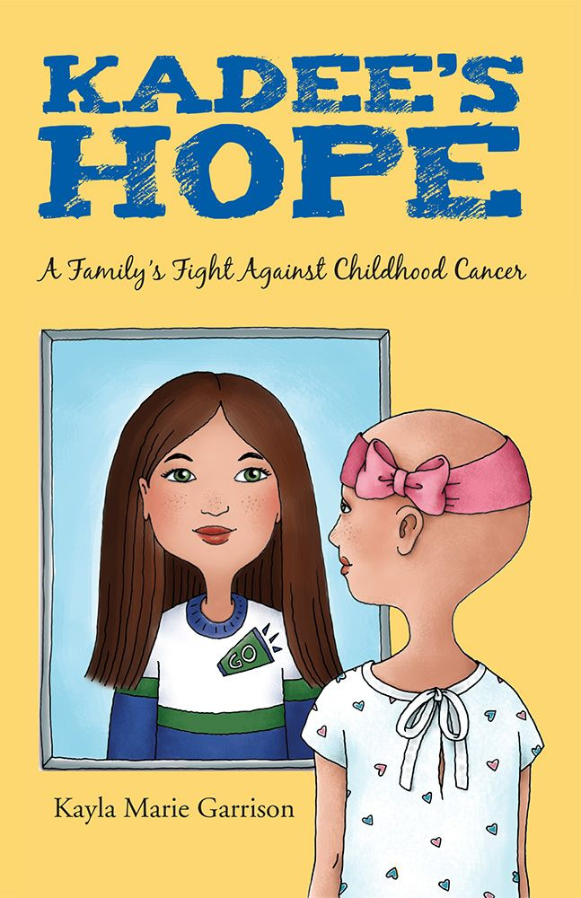 Kadee's Hope: A Family's Fight Against Childhood Cancer. By Kayla Marie Garrison. Ten-year-old Kadee Sterling has it all — a nice home, a happy life, and a loving family. Soon, though, she faces the biggest challenge of her young life: cancer. Are her family and her faith enough to help her survive? Paperback, 80 pages.