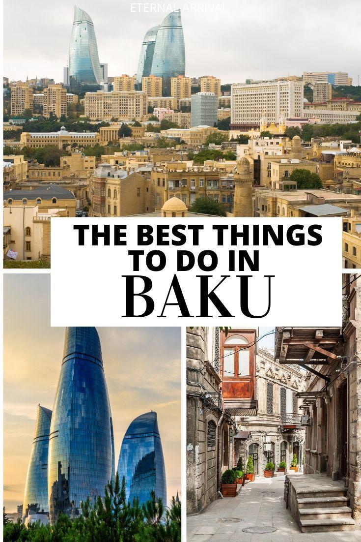 25 Things To Do In Baku Azerbaijan S Unusual Capital Eternal Arrival Travel Around The World Azerbaijan Travel Asia Travel