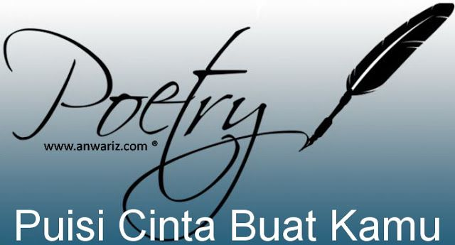 Puisi Cinta ~ Puisi Karya Penulis Lokal ini Layak Kamu Apresiasi.. Penasaran?! Baca aja deh...