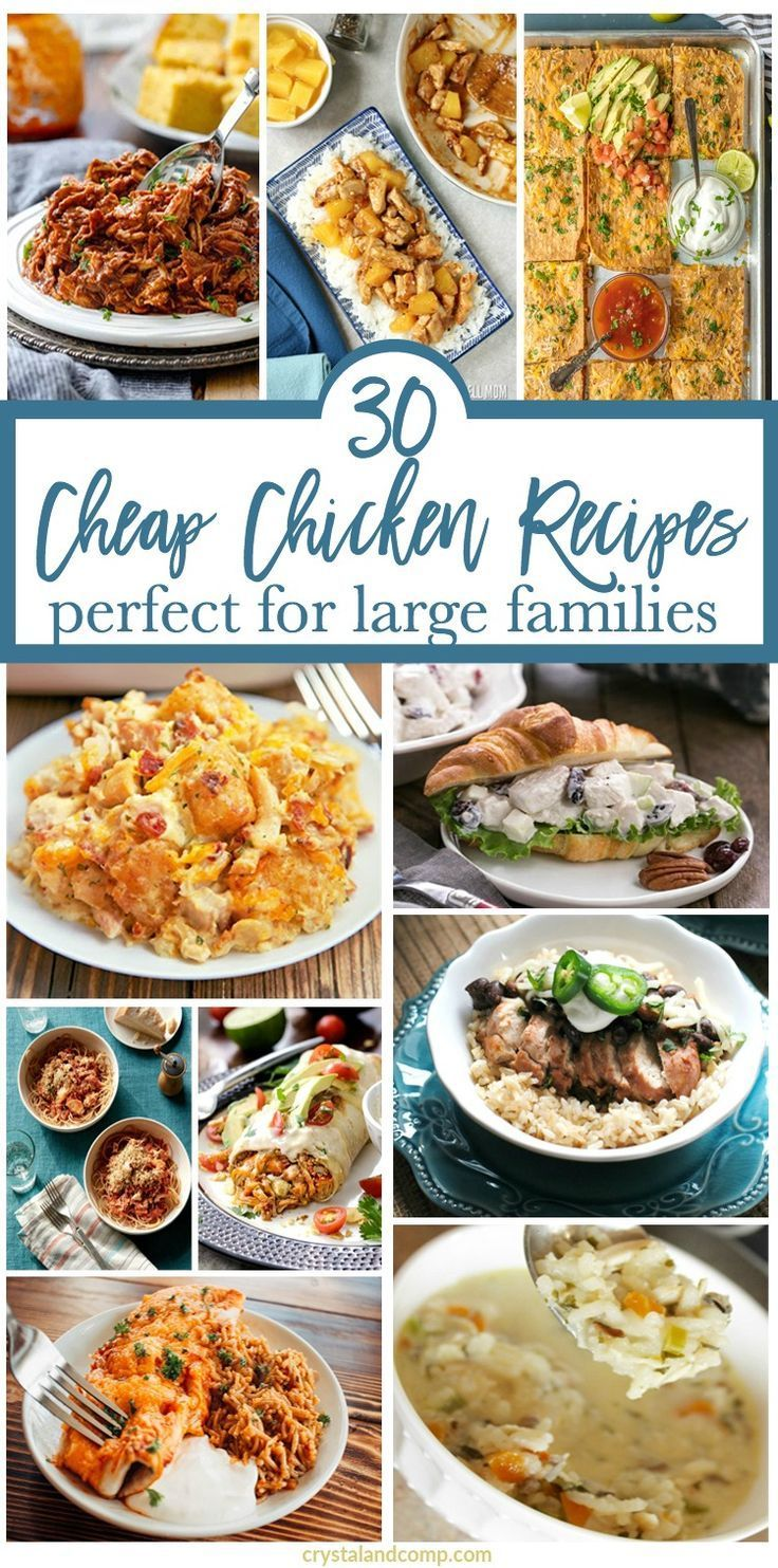 Cheap Chicken Recipes for a Large Family Cheap chicken