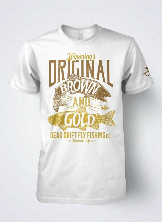 Fly Fishing T shirt for men, Brown and Golden Trout original by Dead Drift Fly Fishing Apparel