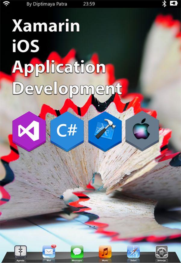 "Freshly Published Book ""Xamarin iOS Application Development"" | Method ~ of ~ Tried"