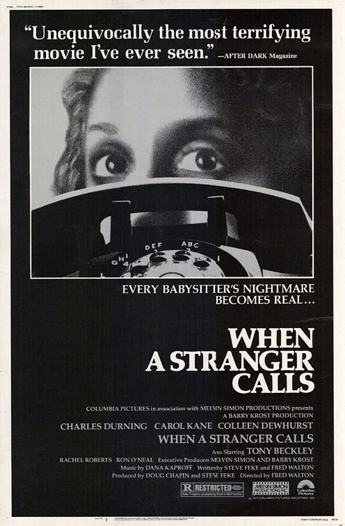 When A Stranger Calls - 1979 My parents friend took a group of us to this...my first R rated movie...I've never gotten over it!