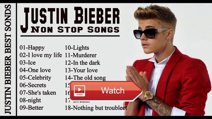 Best songs Of Justin Bieber Album Cover Songs playlist of top Justin bieber's songs  All best songs of 17