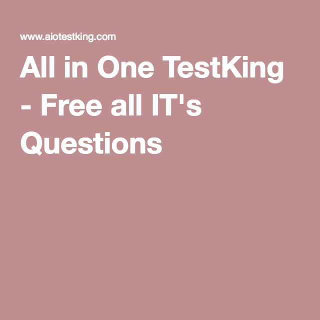 All in One TestKing - Free all IT's Questions