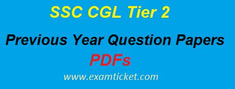 Download SSC CGL Tier 2 Previous year Question Papers pdf free. Here we are providing SSC CGL previous year papers. Click on the below link