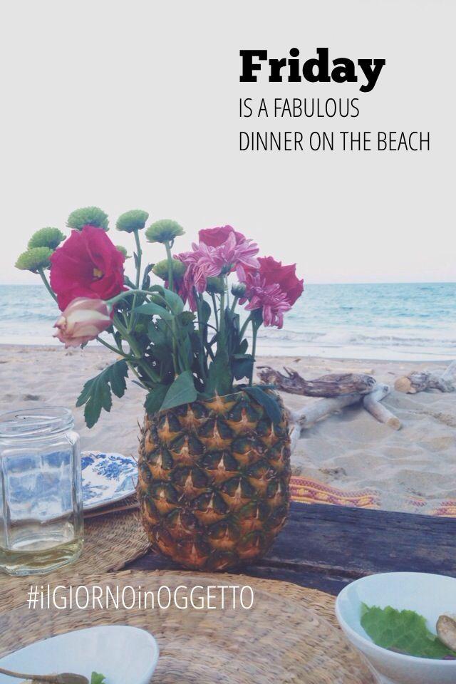 Friday is a fabulous dinner on the beach | #ilgiornoinoggetto