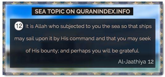 Browse Sea Quran Topic on https://quranindex.info/search/sea #Quran #Islam [45:12]