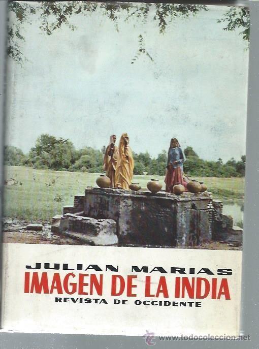 IMAGEN DE LA INDIA, JULIÁN MARÍAS, REVISTA DE OCCIDENTE MADRID 1961, CON 5 FOTOGRAFÍAS DEL AUTOR - Foto 1