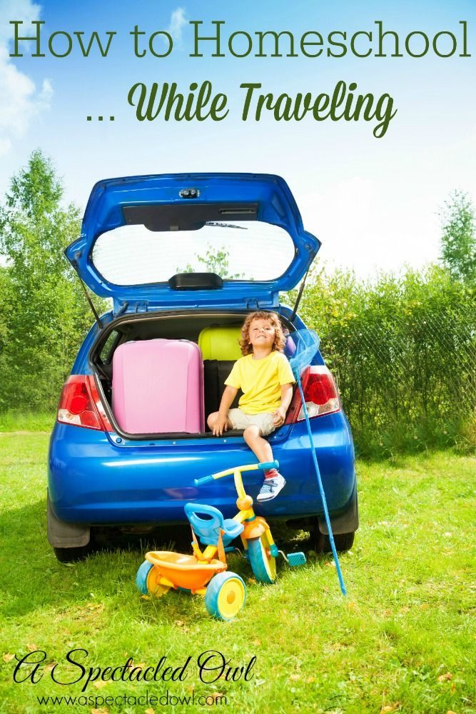 Roadschooling: How to Homeschool While Traveling