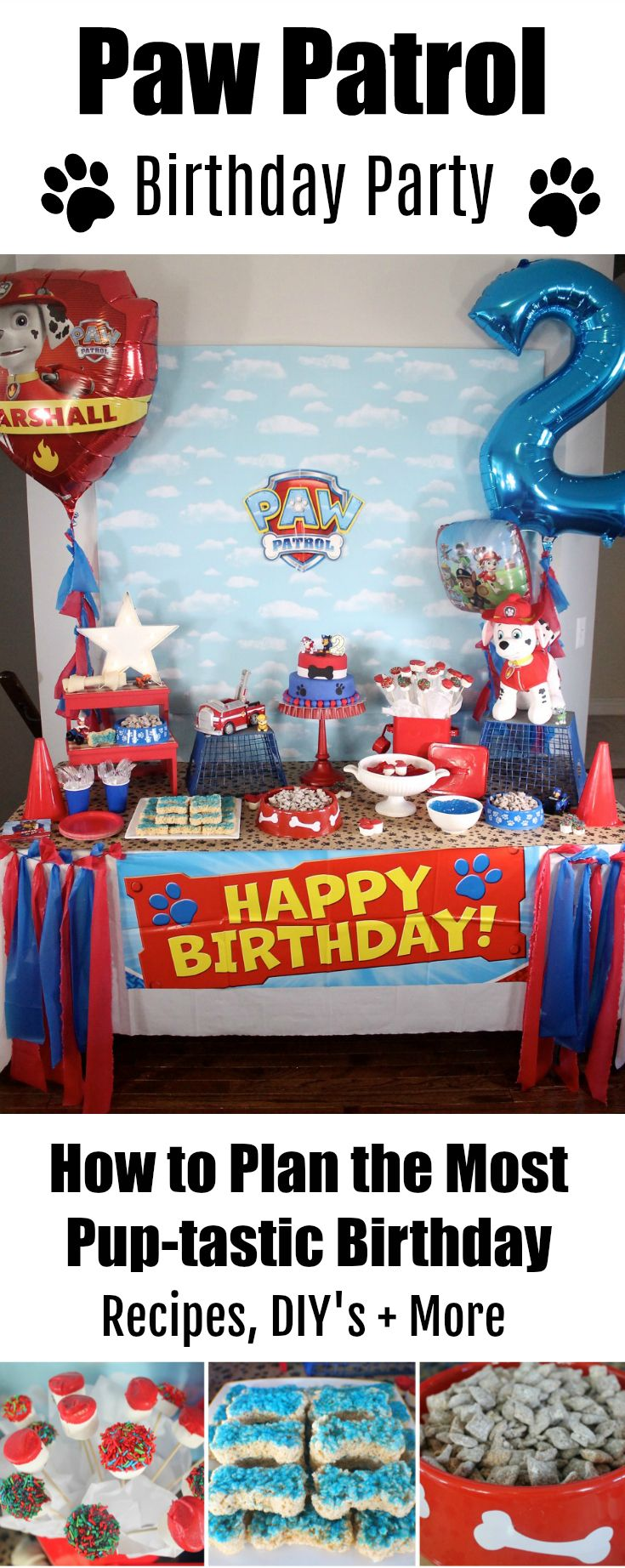 How to plan a PUP-TASTIC Paw Patrol Birthday Party! DIYs, food, decor and more! #kidsbirthday #pawpatrolparty