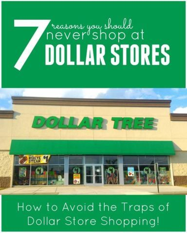 Why to Never Shop at Dollar Stores. How to avoid the traps of Dollar Store Shopping!