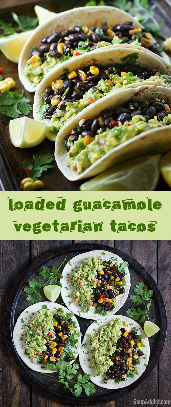 Loaded Guacamole Vegetarian Tacos from SoupAddict.com - fresh vegetables, black beans, and crazy delicious homemade guacamole. #vegetarian #recipes #healthy #snack #recipe