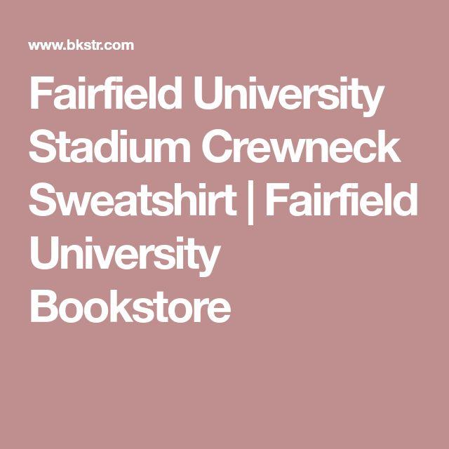Fairfield University Stadium Crewneck Sweatshirt | Fairfield University Bookstore