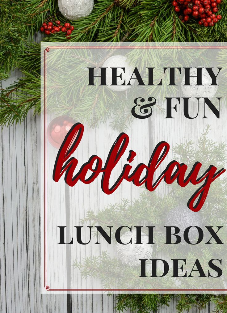 Get Inspired With These Super Adorable Healthy Holiday Lunch Box Ideas That Are Fun Festive Enough For Any Kid Or Adult Lunch Box This Holiday Season Via