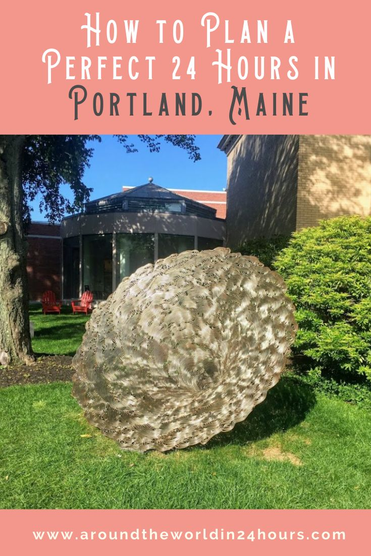 A Perfect One Day in Portland Maine Itinerary Around the