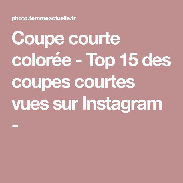 Coupe courte colorée - Top 15 des coupes courtes vues sur Instagram -