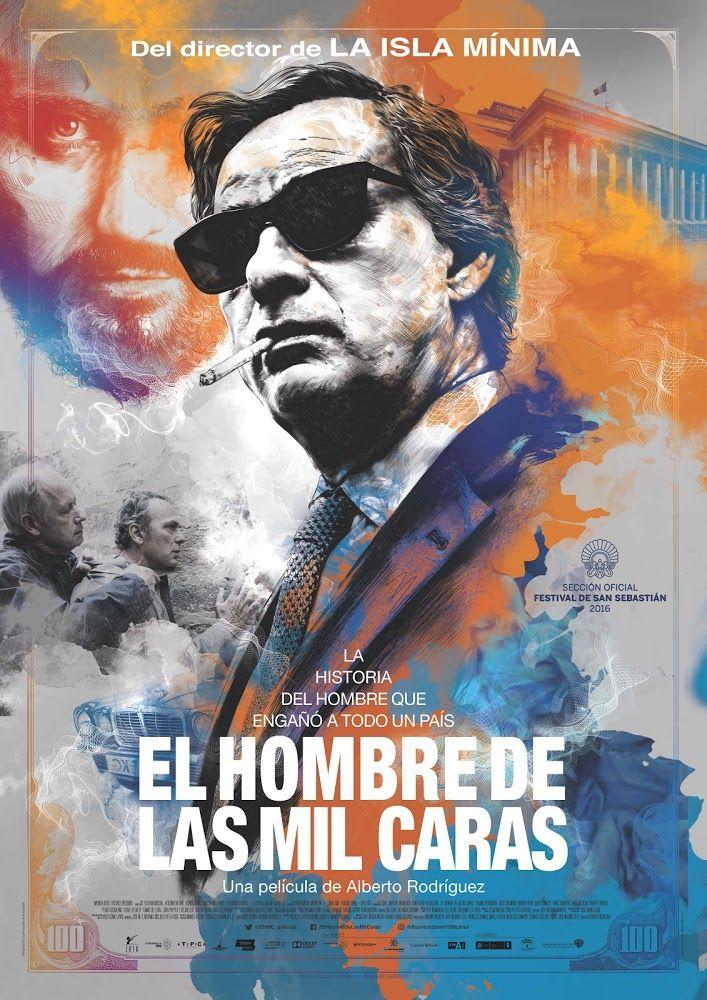 El hombre de las mil caras (2016)   Un prestidigitador entre trucos... El director español Alberto Rodríguez confirma su talento en otra película...