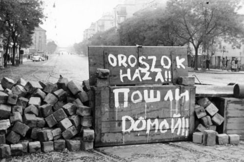 Russians! Go home! - Bilingual sign during the Hungarian revolution of 1956