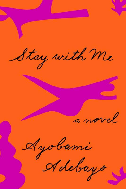 Stay with Me by Ayobami Adebayo [in Library Journal] | BookDragon