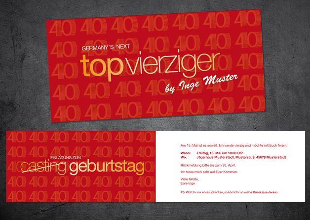 """Einladungskarte 40. Geburtstag:  Germanys next """"Top Vierziger""""  ............  *So funktioniert die Bestellung:  Lege einfach die gewünschte Karte in den Warenkorb. Im Warenkorb gibt es ein..."""