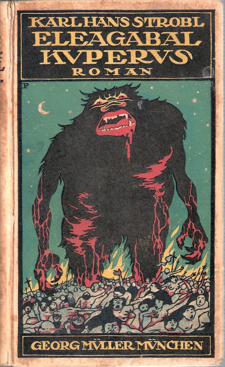 Karl Hanns Strobl - Eleagabal Kuperus (cover illustration by Georg Müller München) 1913