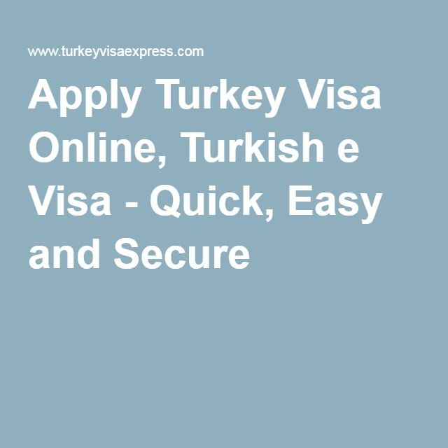 Apply Turkey Visa Online, Turkish e Visa - Quick, Easy and Secure
