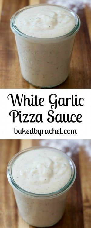 Easy homemade white garlic pizza sauce recipe from @bakedbyrachel