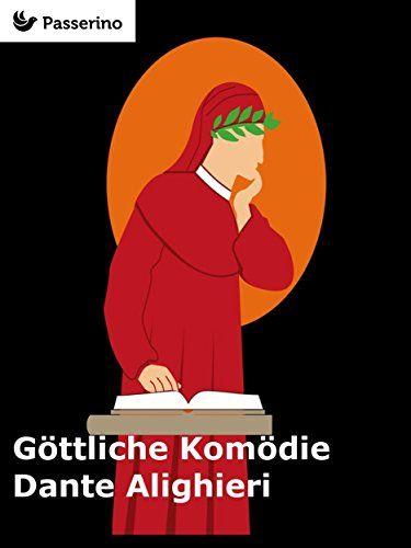 Göttliche Komödie von Dante Alighieri http://www.amazon.de/dp/B01BEJ9KDI/ref=cm_sw_r_pi_dp_BzBSwb081XJ6Y