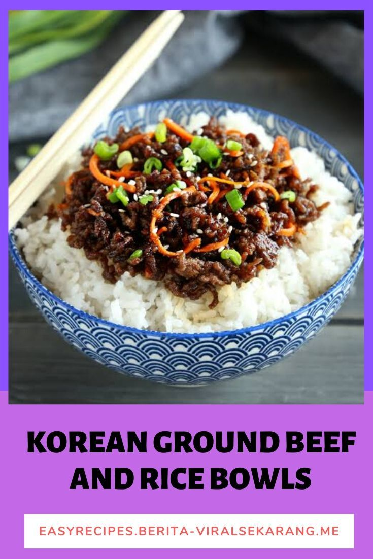 Korean Ground Beef And Rice Bowls Korean Ground Beef Beef And Rice Beef Recipes