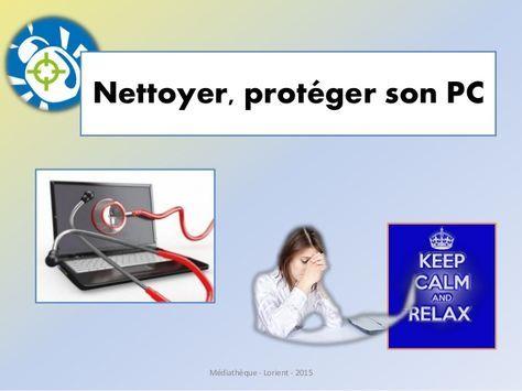 Nettoyer et protéger son PC