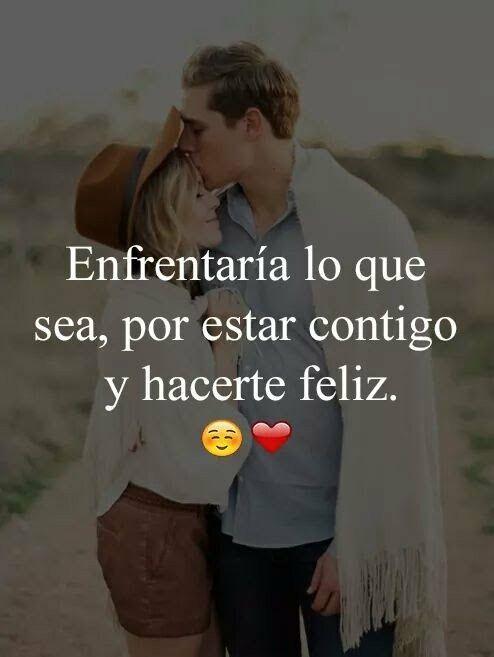 Por Ti y por hacerte feliz Mi  Amor ❤
