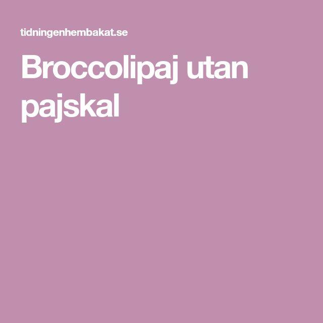 Broccolipaj utan pajskal