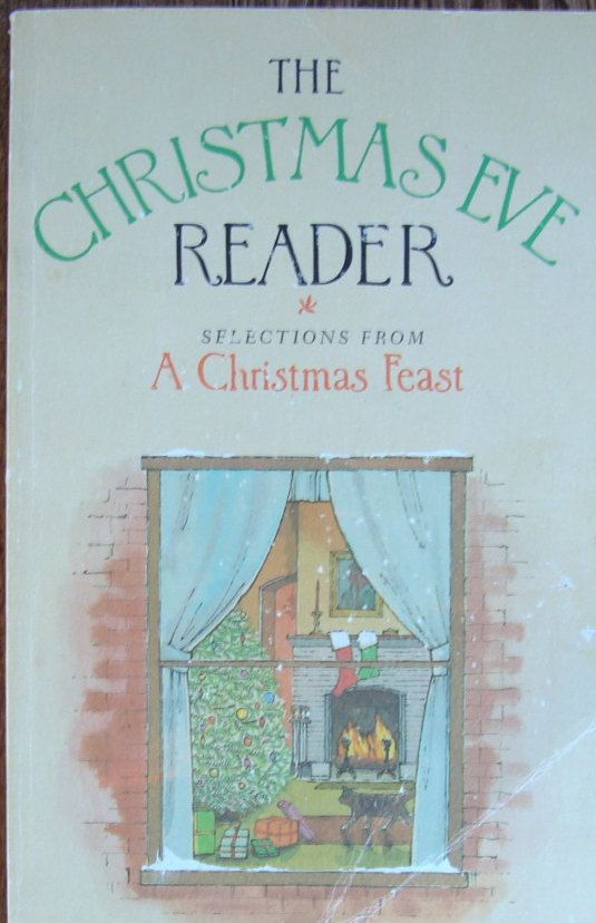 The Christmas Eve Reader - Selections from A Christmas Feast - A Treasury of Yuletide Stories and Poems for the Whole Family by OfftheShelf2015 on Etsy