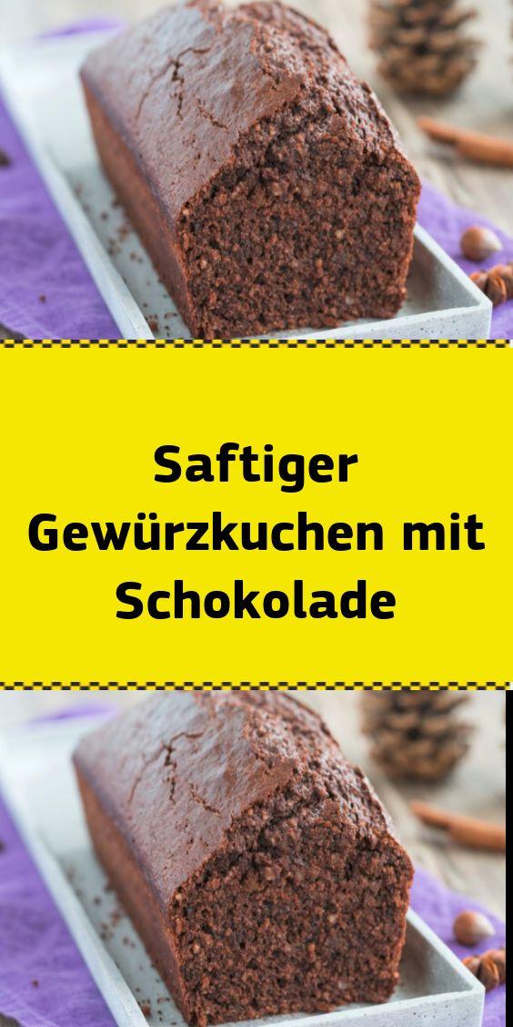 Saftiger Gewürzkuchen mit Schokolade – NUR FÜR DICH