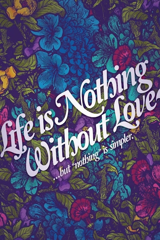 Life Is Nothing Without Love