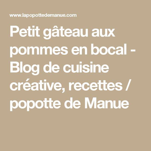 Petit gâteau aux pommes en bocal - Blog de cuisine créative, recettes / popotte de Manue